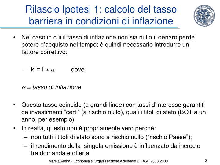 Rilascio Ipotesi 1: calcolo del tasso