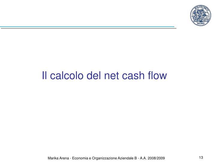 Il calcolo del net cash flow