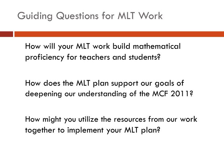 Guiding Questions for MLT Work