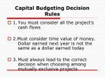 capital budgeting decision rules