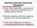 starting with net cash flow statement