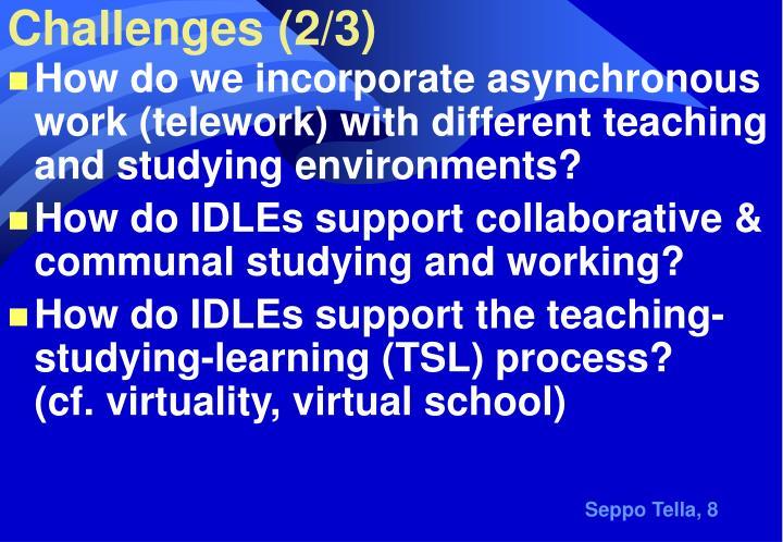 Challenges (2/3)