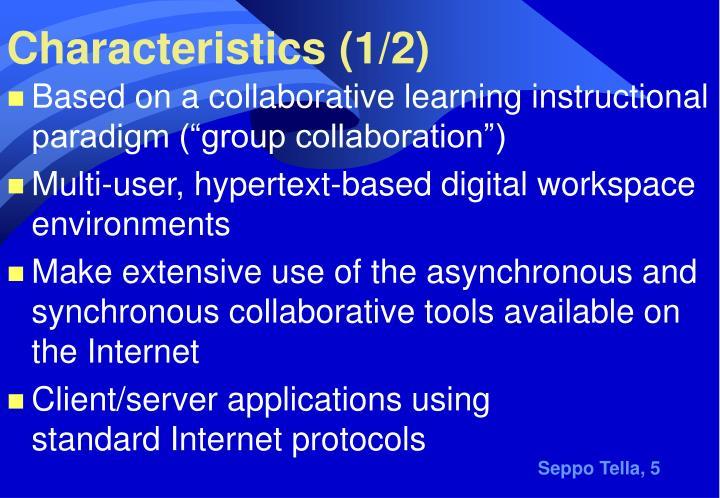 Characteristics (1/2)