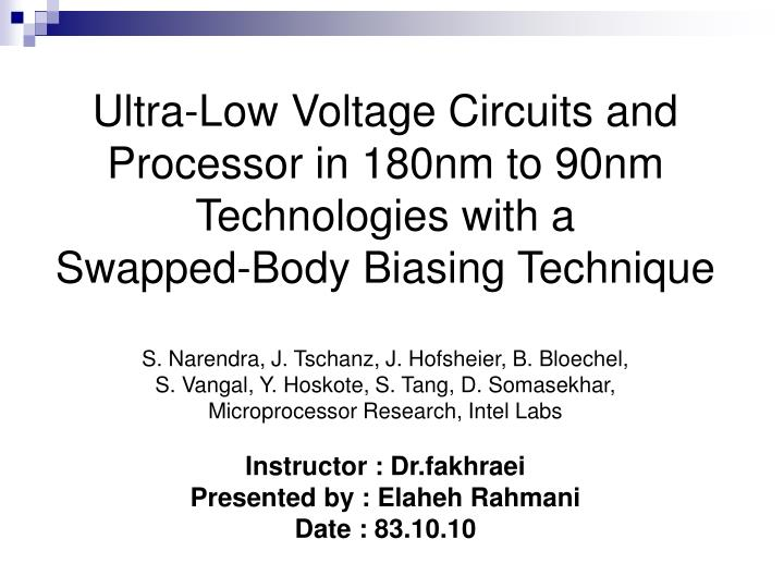 Ultra-Low Voltage Circuits and