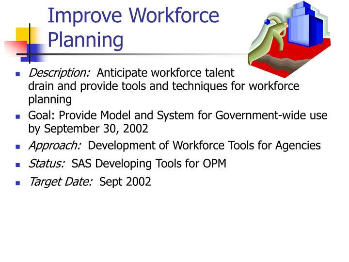 Improve Workforce