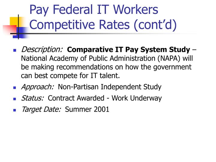 Pay Federal IT Workers Competitive Rates (cont'd)