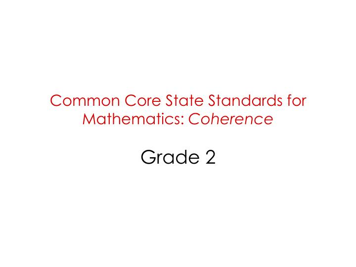 Common core state standards for mathematics coherence