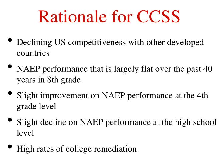 Rationale for CCSS