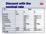 discount with the nominal rate7