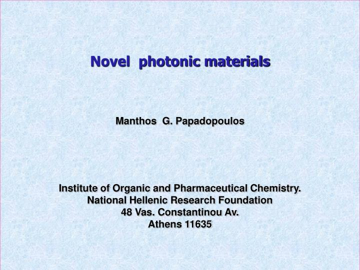 Novel  photonic materials