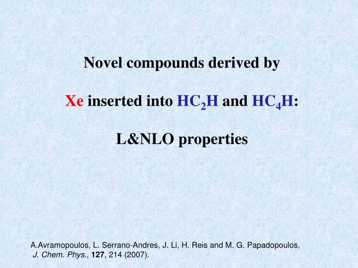 Novel compounds derived by