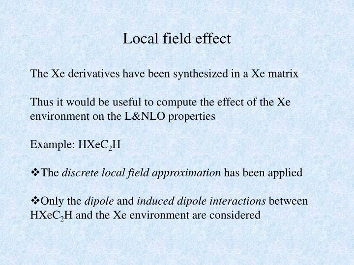 Local field effect