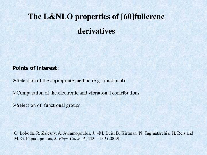 The L&NLO properties of [60]fullerene