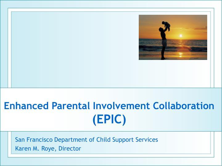 Enhanced Parental Involvement Collaboration
