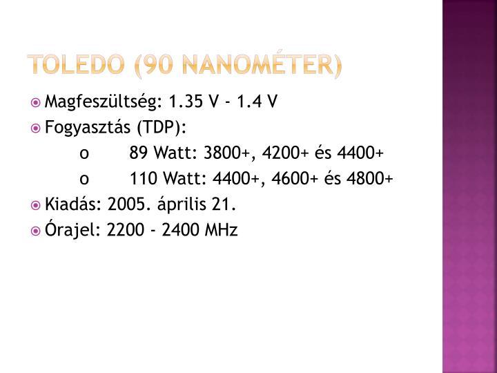 Toledo (90 nanométer)
