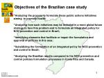 objectives of the brazilian case study