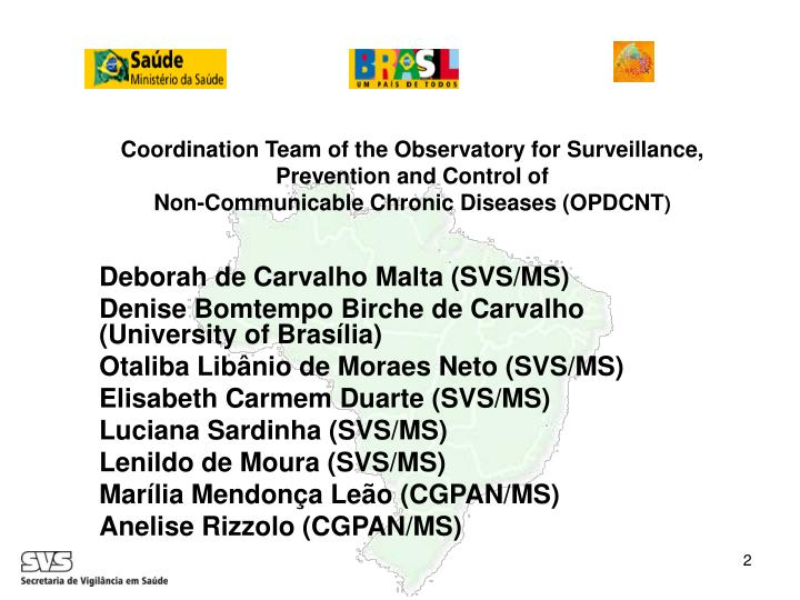 Coordination Team of the Observatory for Surveillance, Prevention and Control of