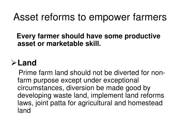 Asset reforms to empower farmers