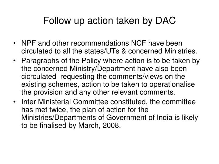 Follow up action taken by DAC