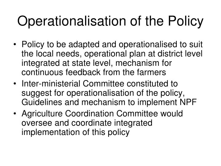 Operationalisation of the Policy