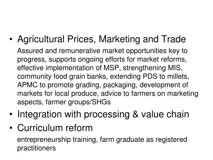 Agricultural Prices, Marketing and Trade
