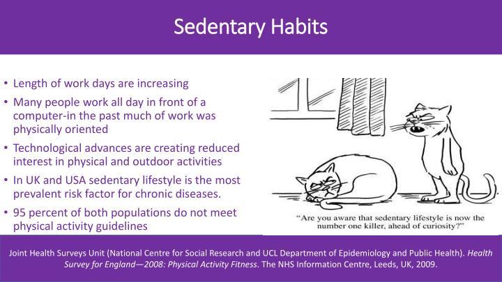 Sedentary Habits