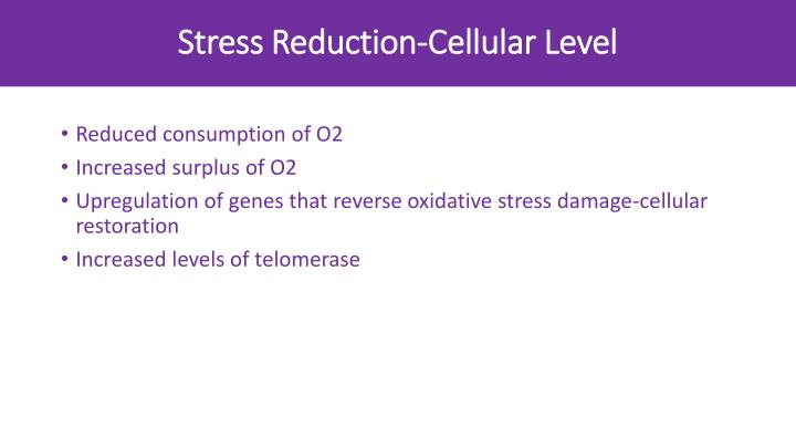 Stress Reduction-Cellular Level