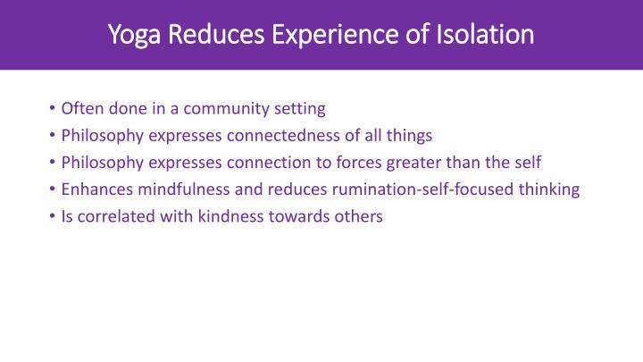Yoga Reduces Experience of Isolation