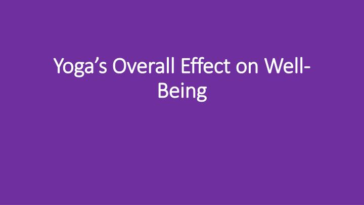 Yoga's Overall Effect on Well-Being