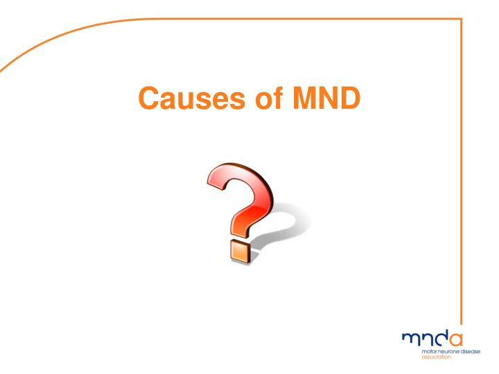 Causes of MND