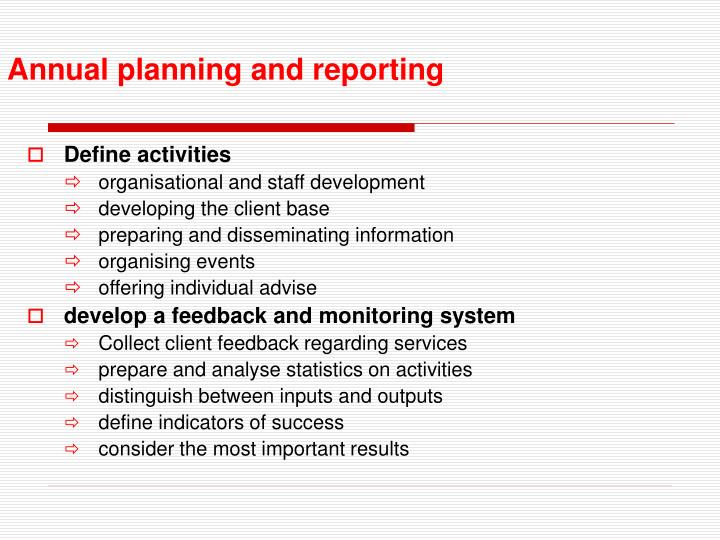 Annual planning and reporting