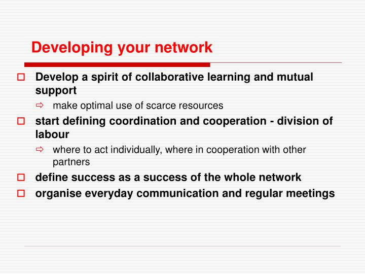 Developing your network