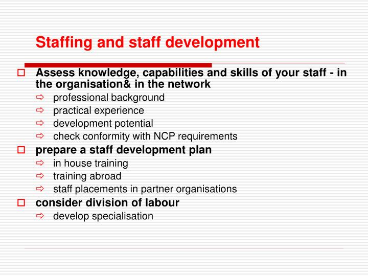 Staffing and staff development