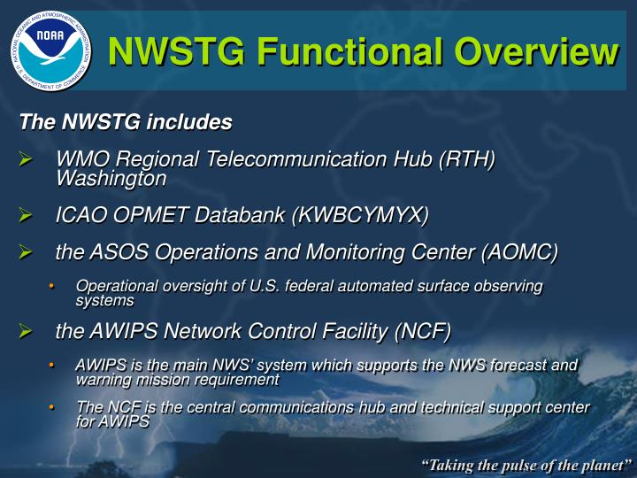 NWSTG Functional Overview