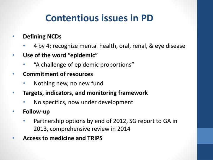 Contentious issues in PD