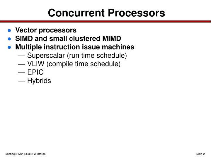 Concurrent Processors