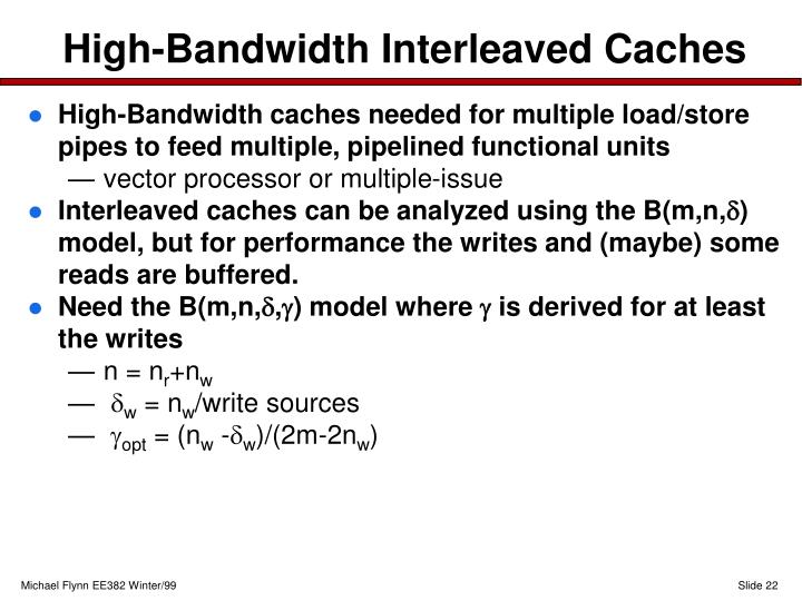 High-Bandwidth Interleaved Caches