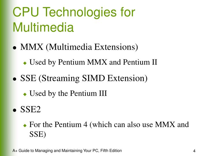 CPU Technologies for Multimedia