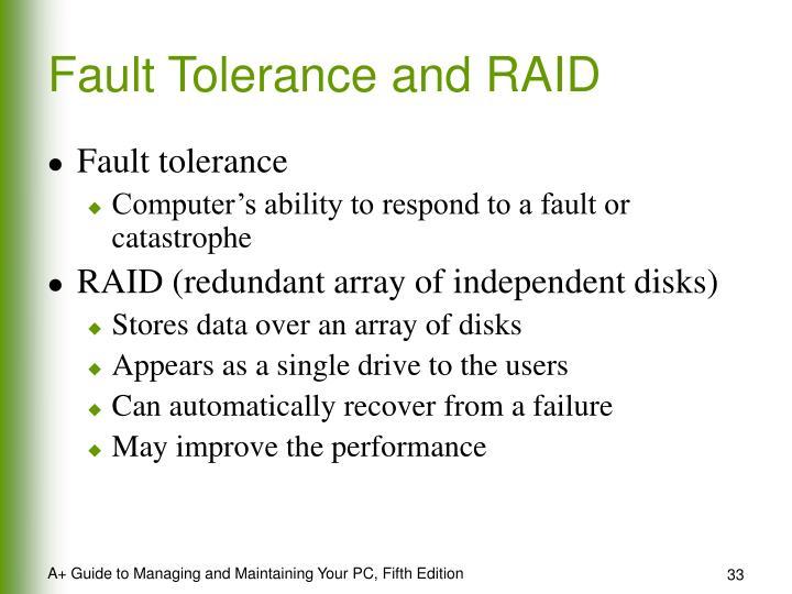 Fault Tolerance and RAID
