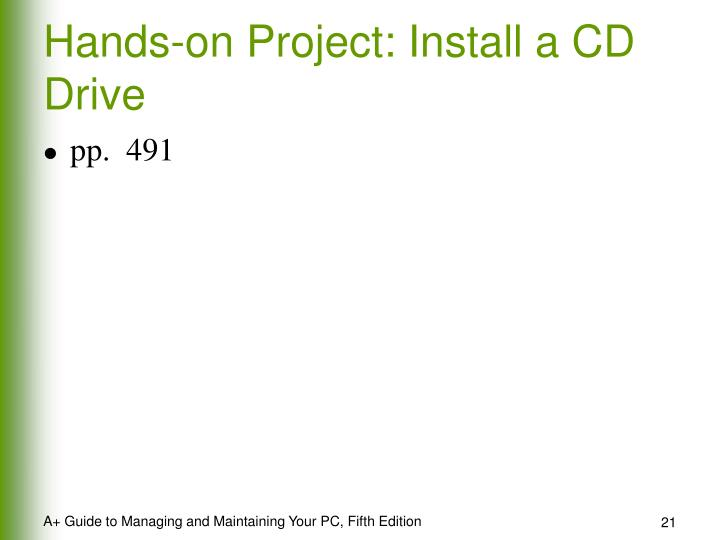 Hands-on Project: Install a CD Drive