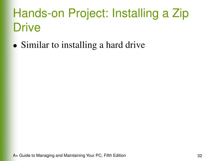 Hands-on Project: Installing a Zip Drive