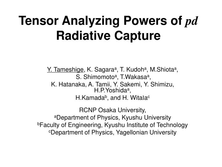 tensor analyzing powers of pd radiative capture