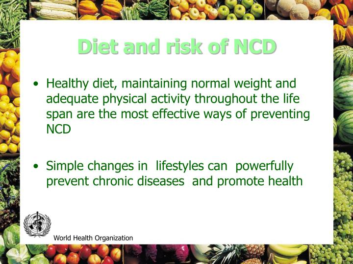 Diet and risk of NCD