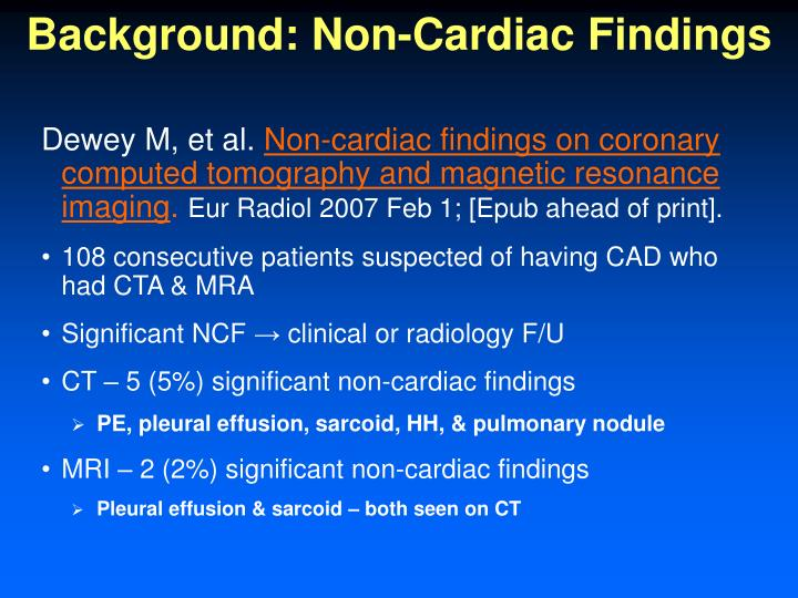 Background: Non-Cardiac Findings