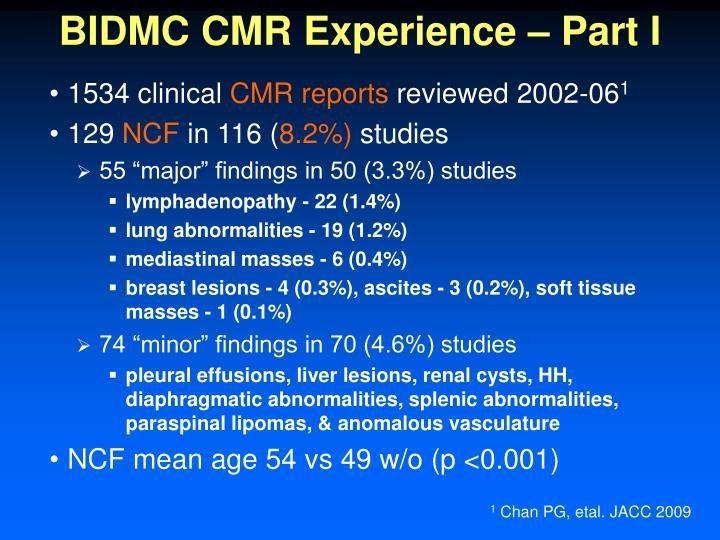 BIDMC CMR Experience – Part I
