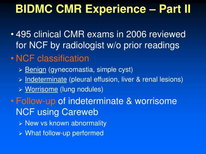 BIDMC CMR Experience – Part II