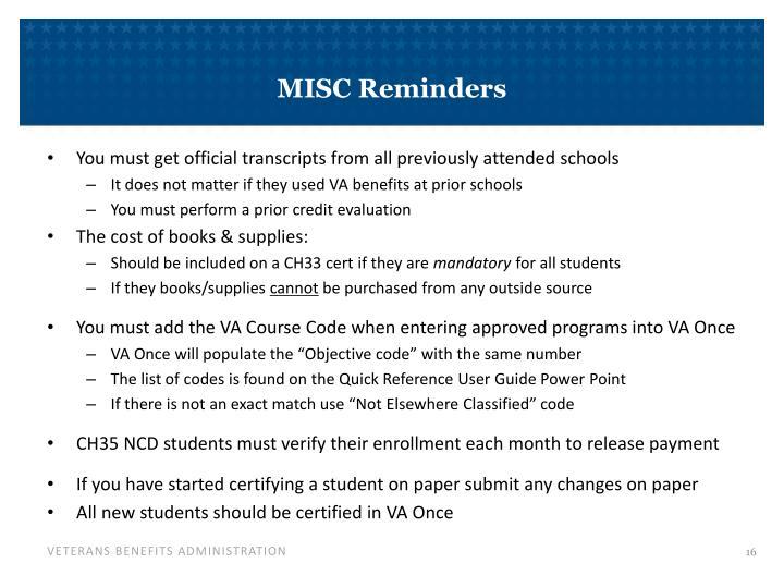 MISC Reminders