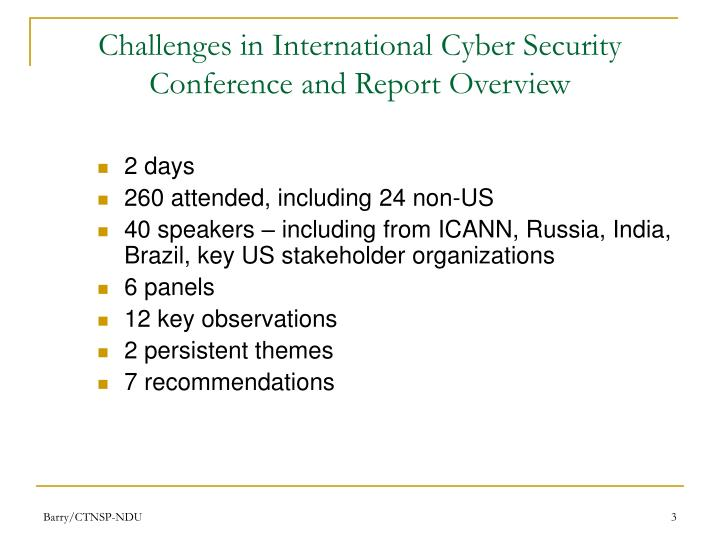 Challenges in international cyber security conference and report overview