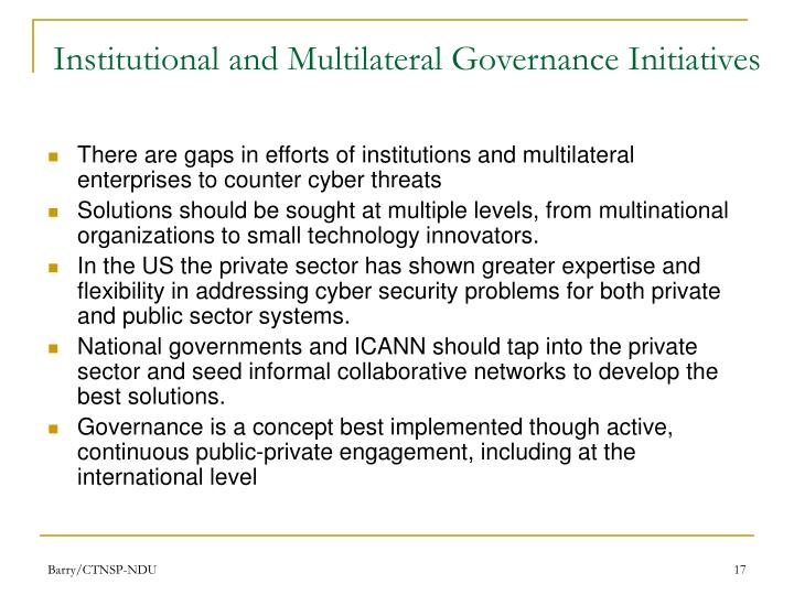 Institutional and Multilateral Governance Initiatives