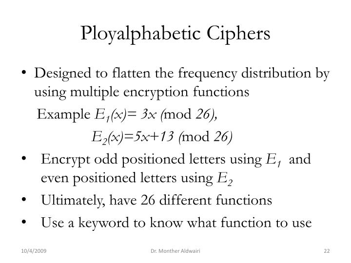 Ployalphabetic Ciphers